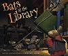 Bats at the Library book