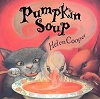 Pumpkin Soup Softcover Book