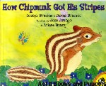 How Chipmunk Got His Stripes book