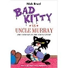 Bad Kitty versus Uncle Murray paperback