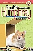 Trouble According to Humphrey Book 3