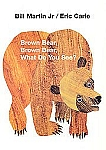 Brown Bear Brown Bear, What Do You See? board book