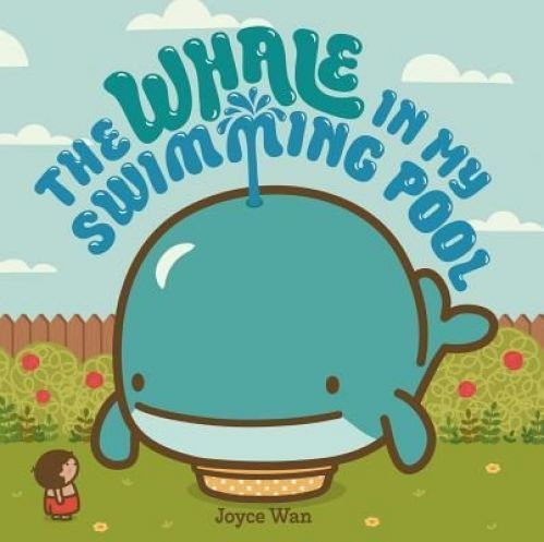 Whale In My Swimming Pool Hardcover Book