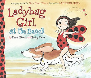 Ladybug Girl at the Beach hardcover book by David Soman
